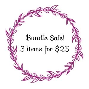 SALE - Bundle 3 for 25